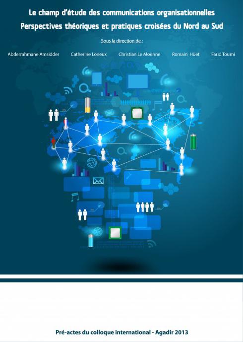 Le champ d'étude des communications organisationnelles perspectives théoriques croisées du nord au sud