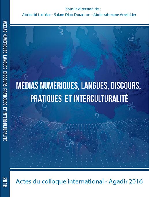 Médias numériques, langues, discours, pratiques et interculturalité