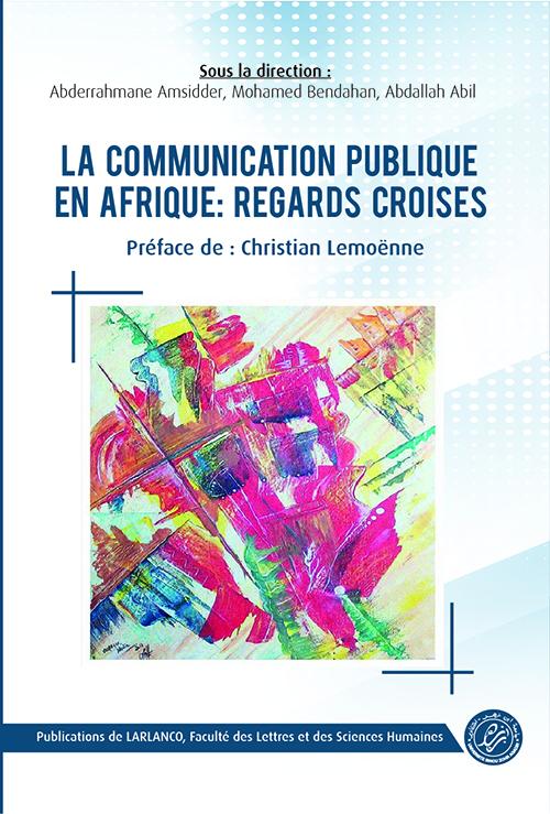 La communication publique en Afrique: Regards croisés