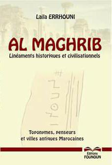 Al Maghreb Linéaments historiques et civilisationnels