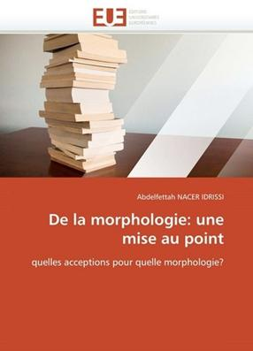 De la morphologie : Une mise au point