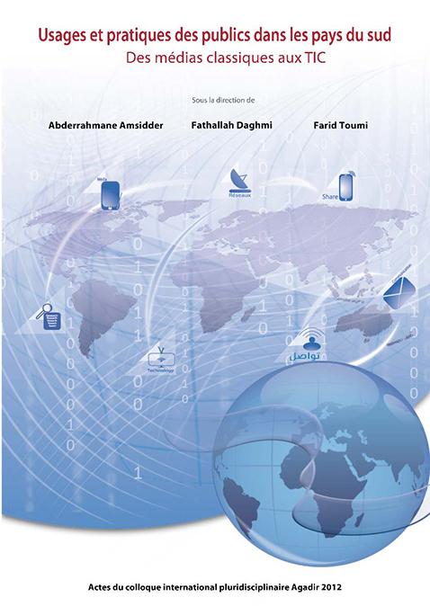 Usages et pratiques des publics dans les pays du Sud : Des médias classiques aux TIC
