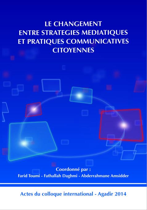 Le changement entre stratégies médiatiques et pratiques communicatives citoyenne