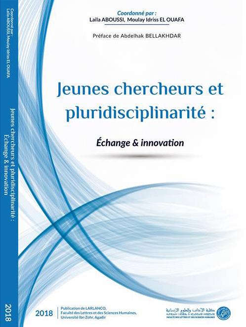 Jeunes chercheurs et pluridisciplinarité : Échange & innovation – Vol 1