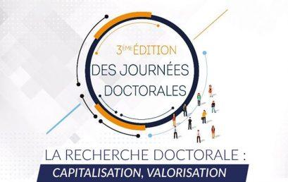 3ème édition des journées doctorales La recherche doctorale : capitalisation, valorisation