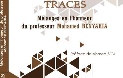 TRACES. Mélanges en l'honneur du professeur Mohamed BENYAHYA