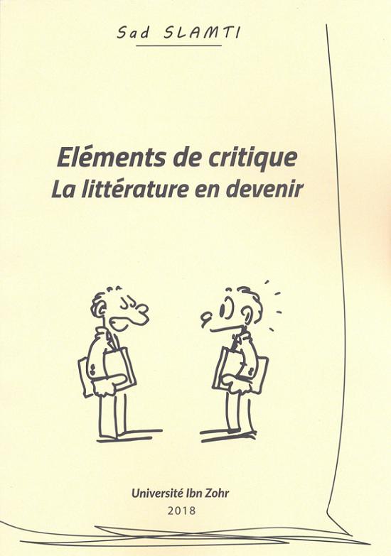 Éléments de critique: La littérature en devenir
